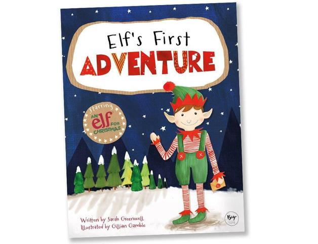 An Elf For Christmas - Elfs First Adventure by Sarah Greenwell
