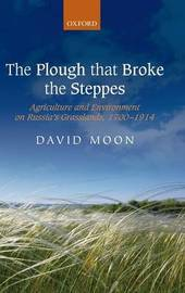 The Plough that Broke the Steppes by David Moon