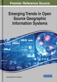 Emerging Trends in Open Source Geographic Information Systems