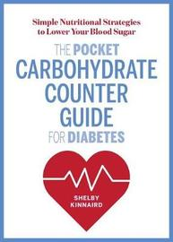 The Pocket Carbohydrate Counter Guide for Diabetes by Shelby Kinnaird image