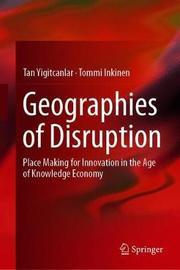 Geographies of Disruption by Tan Yigitcanlar