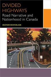 Divided Highways by Heather Macfarlane