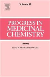 Progress in Medicinal Chemistry: Volume 58