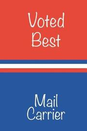 Voted Best Mail Carrier by Joe Postal