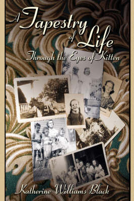A Tapestry of Life Through the Eyes of Kitten by Katherine Williams Black image