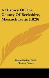 A History of the County of Berkshire, Massachusetts (1829) by Chester Dewey image