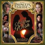 Princess Bride: As You Wish