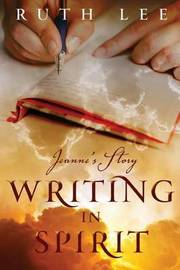 Writing in Spirit by Ruth Lee