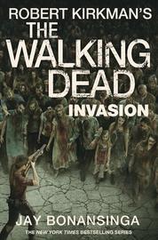 The Walking Dead: Invasion by Robert Kirkman