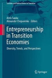 Entrepreneurship in Transition Economies