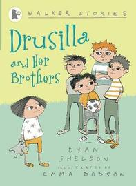Drusilla and Her Brothers by Dyan Sheldon image