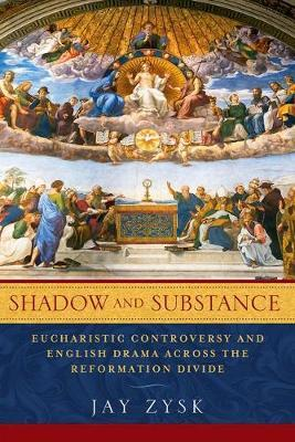 Shadow and Substance by Jay Zysk