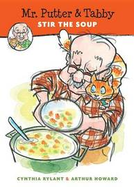 Mr. Putter and Tabby Stir the Soup by Cynthia Rylant