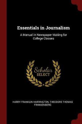 Essentials in Journalism by Harry Franklin Harrington image