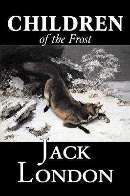 Children of the Frost by Jack London image