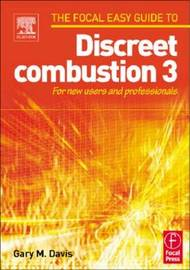 Focal Easy Guide to Discreet combustion 3 by Gary M. Davis