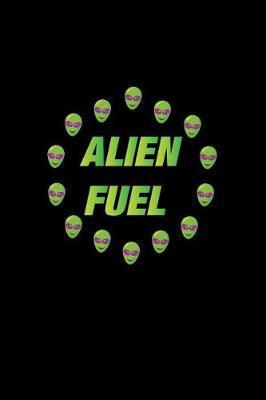 Alien Fuel by Gcjournals Alien Journals
