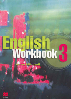 English Workbook 3: For Year 9 English Students by Anne Mitchell image
