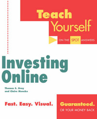 Teach Yourself Investing Online by Thomas S. Gray image