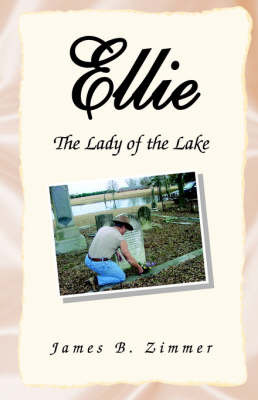 Ellie; The Lady of the Lake by James B. Zimmer image