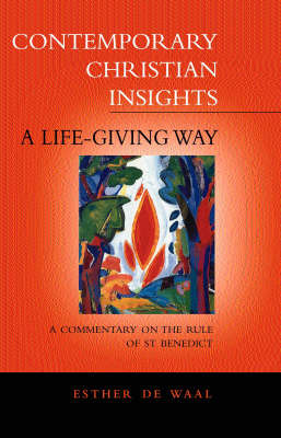 A Life Giving Way by Esther De Waal image