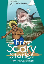 Three Scary Stories from the Caribbean by Andy Campbell image