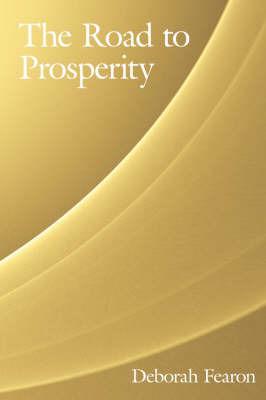 The Road to Prosperity by Deborah Fearon
