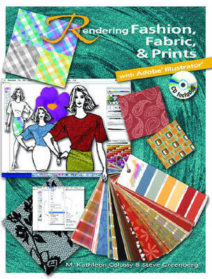 Rendering Fashion, Fabric and Prints with Adobe Illustrator by M. Colussy