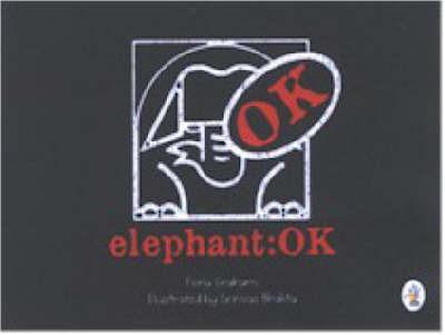 Elephant OK by Fiona Graham