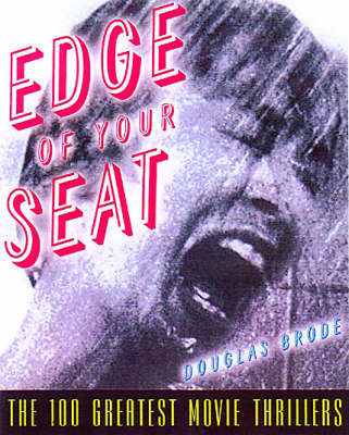 Edge of Your Seat by Douglas Brode
