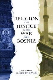 Religion and Justice in the War Over Bosnia image