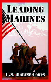 Leading Marines by United States Marine Corps