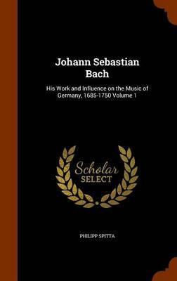 Johann Sebastian Bach by Philipp Spitta image
