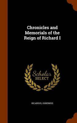 Chronicles and Memorials of the Reign of Richard I by Ricardus image