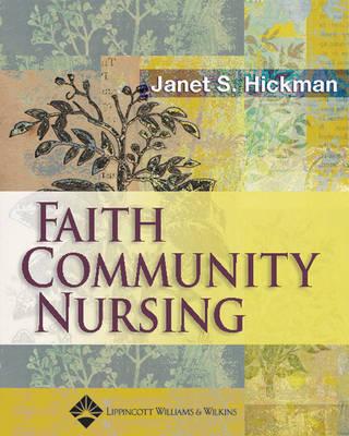 Faith Community Nursing by Janet Susan Hickman image