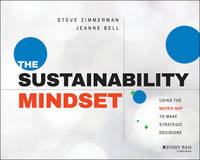 The Sustainability Mindset by Steve Zimmerman