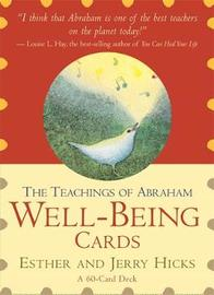 The Teachings of Abraham: Well-being Cards by Esther Hicks
