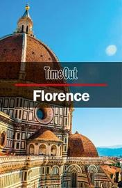 Time Out Florence City Guide by Time Out Guides Ltd