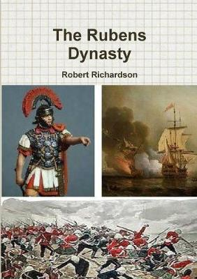 The Rubens Dynasty by Robert Richardson image