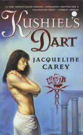 Kushiel's Dart (Kushiel's Legacy #1) by Jacqueline Carey image