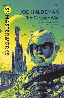 The Forever War (S.F. Masterworks) by Joe Haldeman image