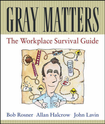 Gray Matters by Bob Rosner