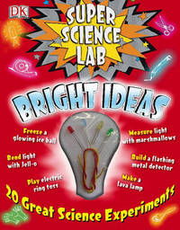 Super Science Lab Bright Ideas by Richard Hammond image