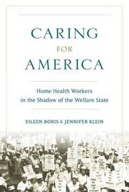 Caring for America by Eileen Boris