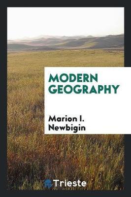 Modern Geography by Marion I. Newbigin image