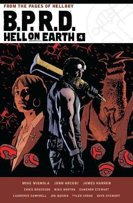 B.p.r.d. Hell On Earth Volume 4 by Mike Mignola