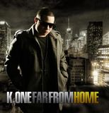 Far From Home by K One