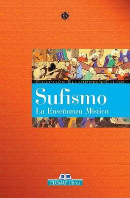 Sufismo: La Ensenanza Mistica by Enigma Producciones image