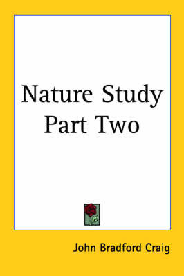 Nature Study Part Two by John Bradford Craig