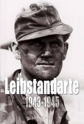 Leibstandarte 1933-1942 by Charles Trang